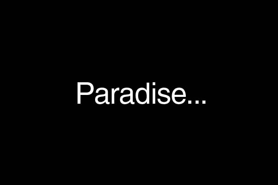 Paradise Exists! (6 pics)