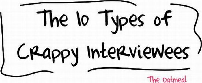 10 Types of Crappy Interviewees (11 pics)