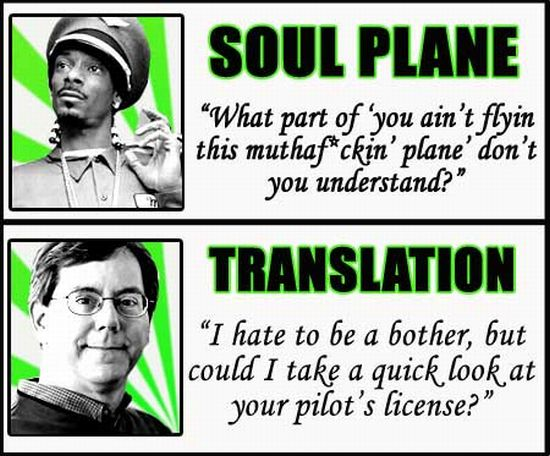 White Translations of Famous Blaxploitation Quotes (16 pics)