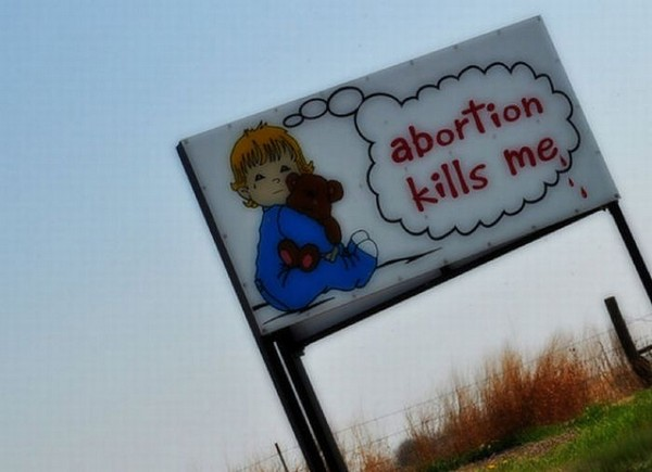 Crazy Anti-Abortion Billboards (26 pics)