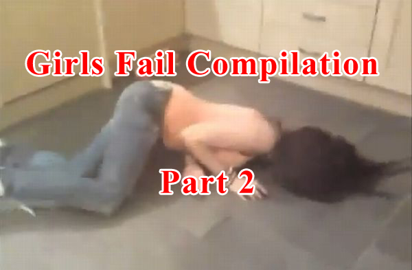 Girls Fail Compilation. Part 2