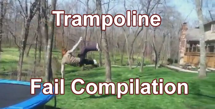 Trampoline Fail Compilation (video)