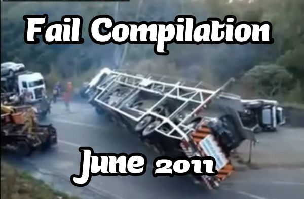 Fail Compilation June 2011 (video)