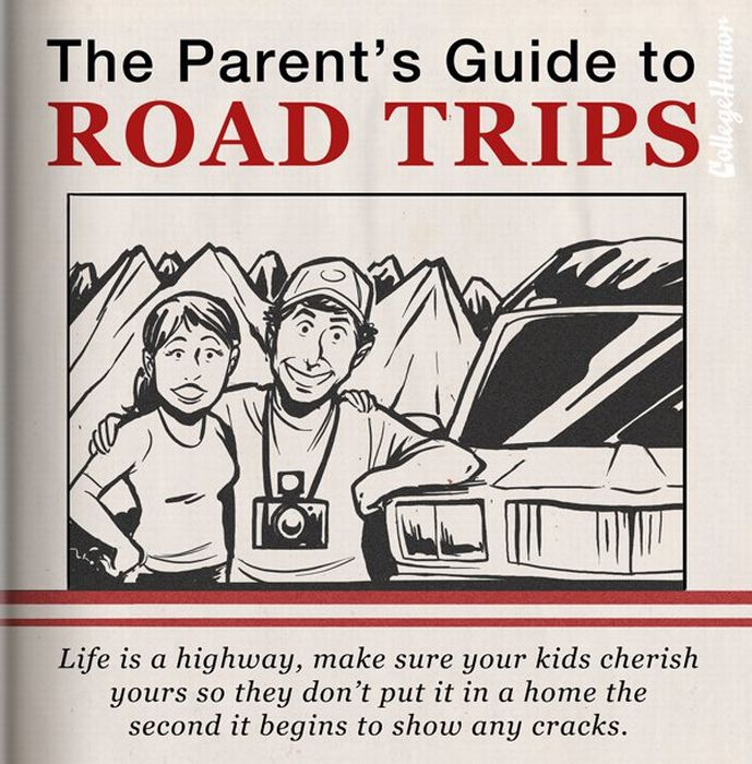 The Parent's Guide to Road Trips (8 pics)