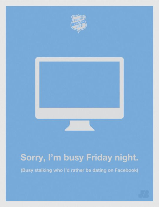 Awesome Truth & Lies Posters (15 pics)