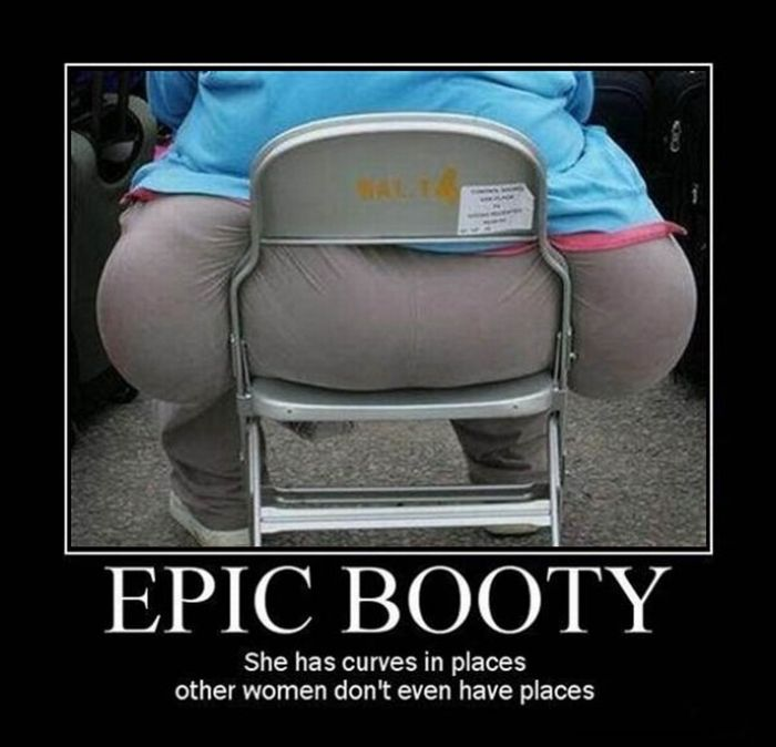 "Awesome ""Booty"" Demotivational Posters (20 pics)"