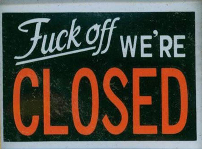hilarious closed signs  12 pics