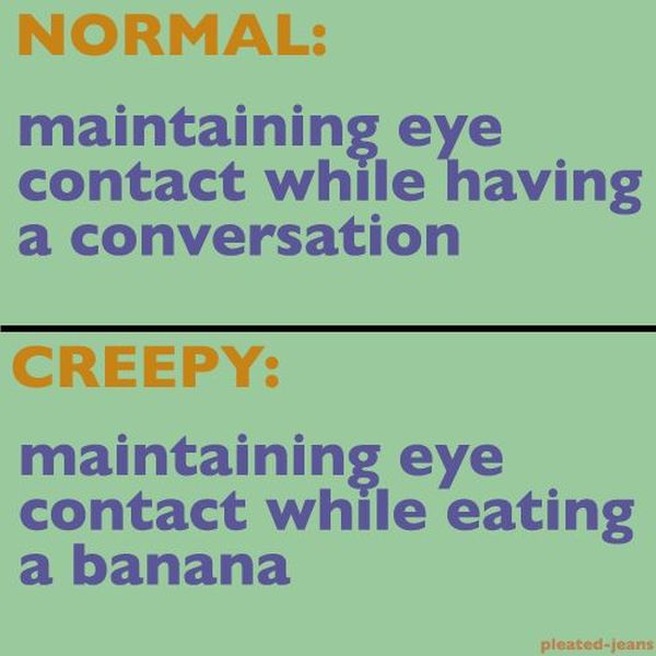 Normal vs. Creepy (11 pics)