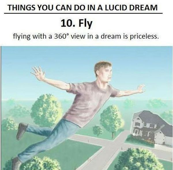 For People Who Think Lucid Dreaming is Not Fun (10 pics)