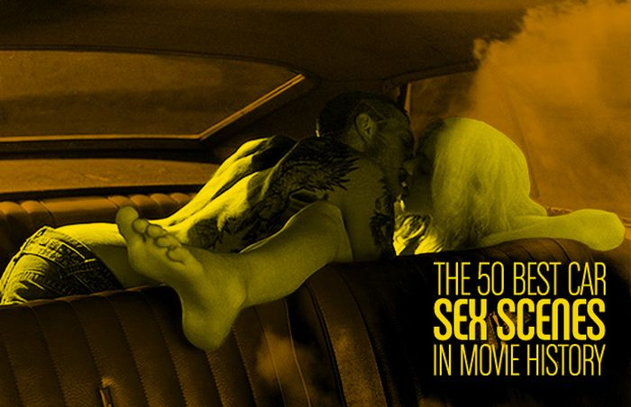 The 50 Best Car Sex Scenes in Movie History (50 pics)