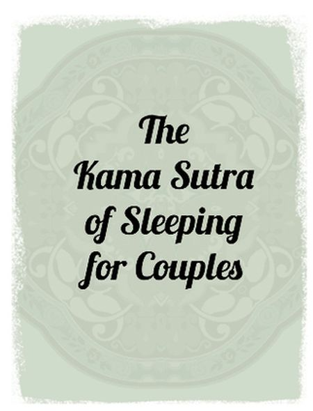 The Kama Sutra of Sleeping Couples (9 pics)