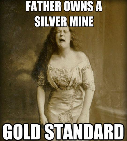 1890s Problems Meme (20 pics)