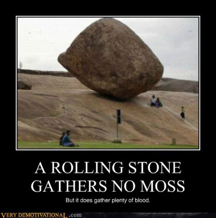 Rolling stones gather no moss essay