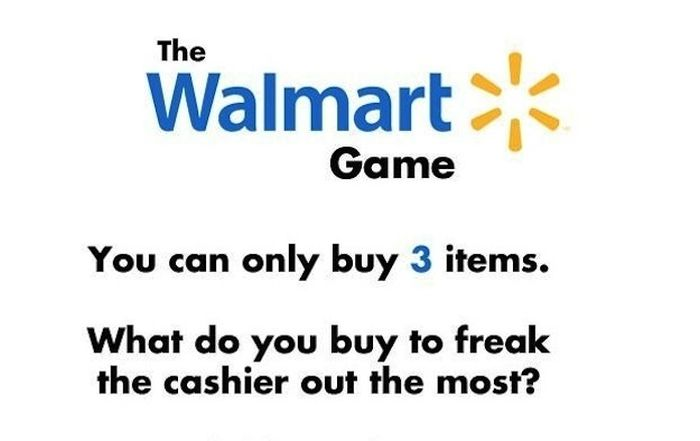 The Walmart Game (10 pics)