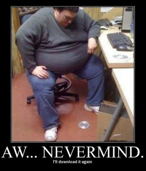 Funny Demotivational Posters (25 pics), July 7, 2013