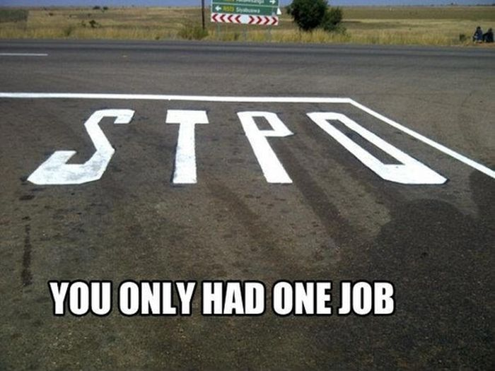 You Had One Job (55 pics)