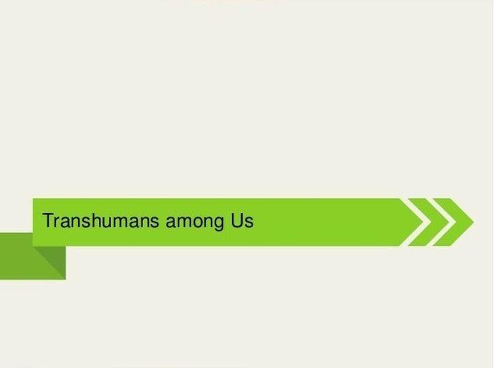 Transhumans (27 pics)