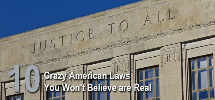 American Laws That Shouldn't Exist But Totally Do (5 pics)
