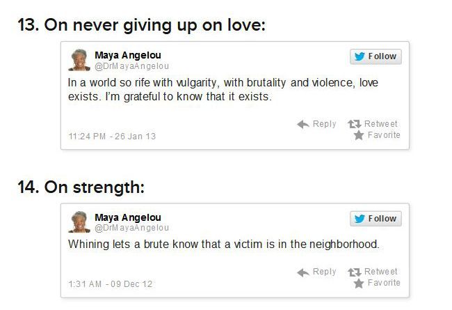 21 Maya Angelou Tweets That Could Change Your Life (11 pics)