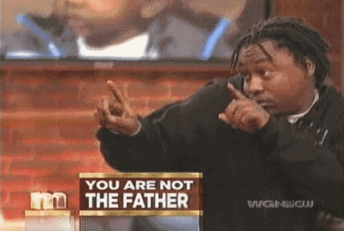 That Moment When You Find Out You're Not The Father (25 gifs)