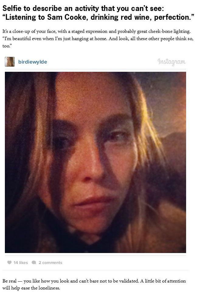 What Your Selfie Is Saying To The World (9 pics)