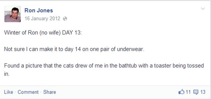 Life Without The Wife On Facebook (19 pics)