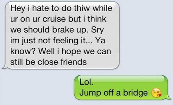 Text Break Up Quotes: Totally Harsh Breakup Texts (16 Pics