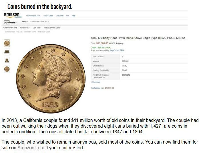 Real Stories Of People That Found Rare Buried Treasures (7 pics)