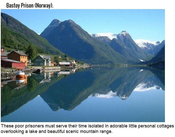 These Might Be The Funnest Prisons On The Planet (8 pics)