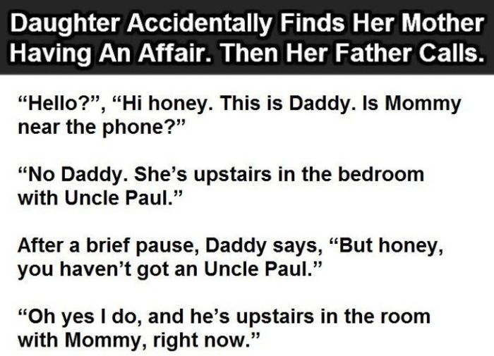 Daughter Lets Dad Know Mom Is Having An Affair (3 pics)