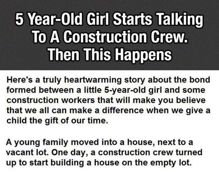 5 Year Old Girl Says Something Priceless To A Construction Crew (4 pics)