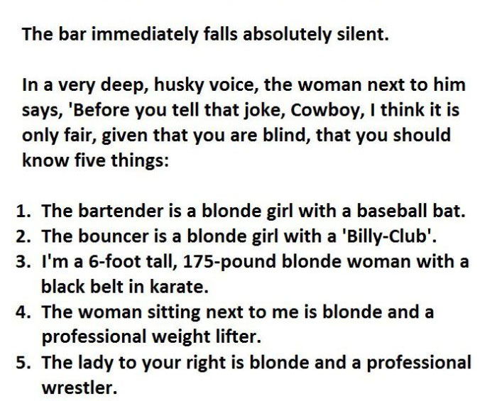Blind Man Wants To Tell The Wrong Joke In The Wrong Bar (3 pics)