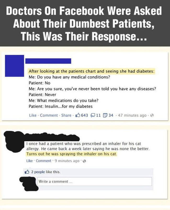 Doctors Reveal Their Dumbest Patients Ever (7 pics)