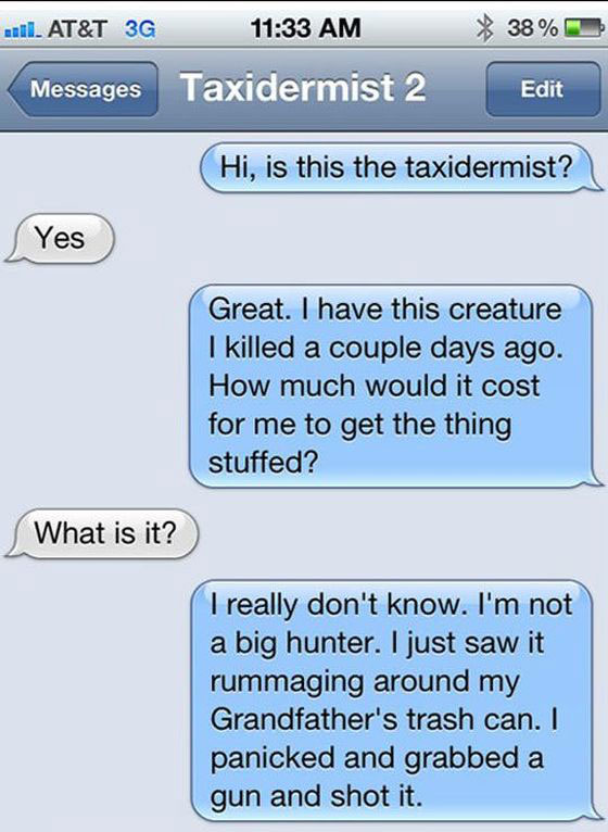How To Troll A Taxidermist (4 pics)