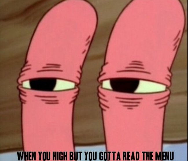 15 Pictures That Accurately Describe What It's Like To Smoke Weed (15 pics)