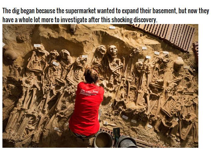Researchers Find A Creepy Skeleton Stash Beneath A Supermarket (3 pics)