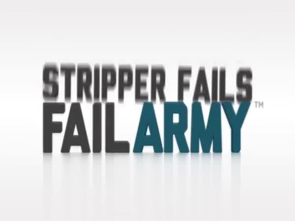 Stripper Fails