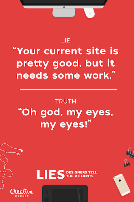 Lies All Web Designers Tell Their Clients (15 pics)