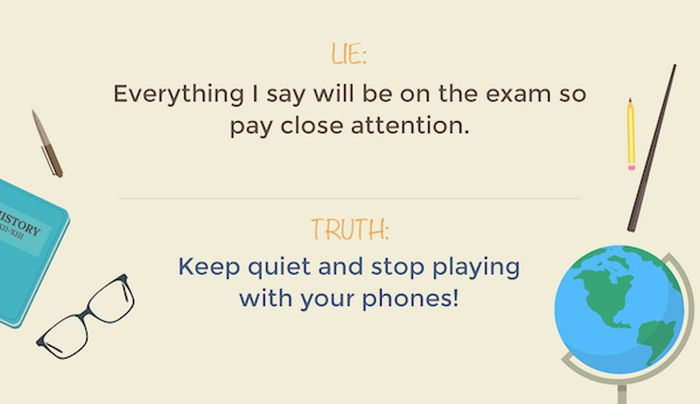 Lies Teachers Tell Their Students And What They Really Mean (15 pics)