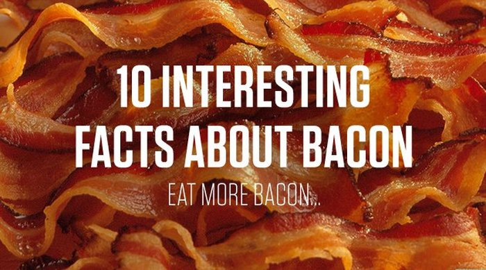 10 Interesting Facts About The Delicious Food Known As Bacon (11 pics)
