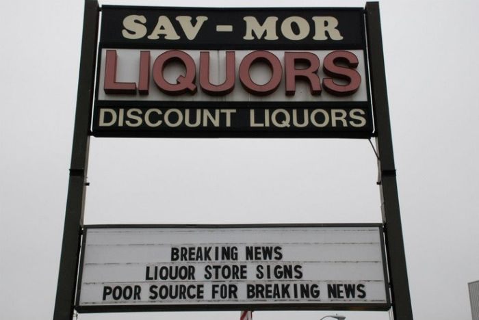 29 Hilarious Signs Brought To You By Sav-Mor Liquors (29 pics)