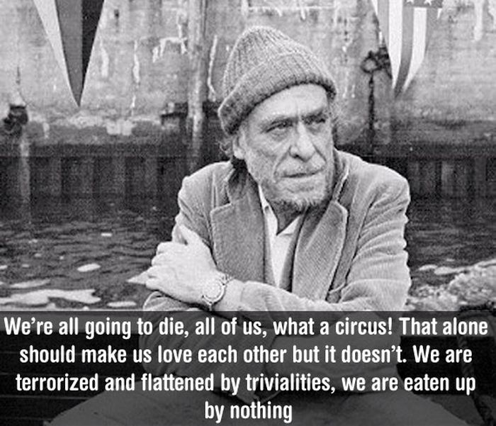A Tribute To Charles Bukowski And His Way With Words (17 pics)