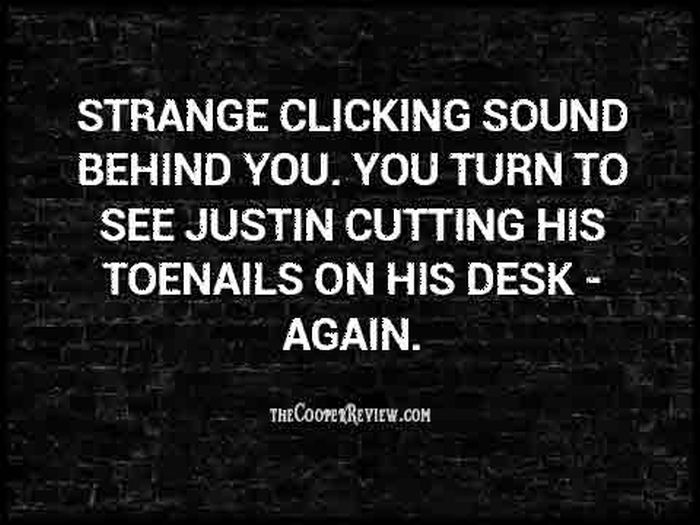 Two-Sentence Horror Stories to Terrify Your Coworkers (14 pics)