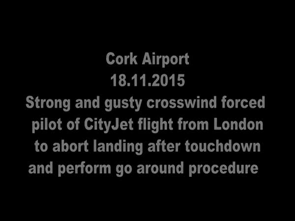 Cork Airport CityJet Abort Landing And Go Around Due To Gusty Crosswind
