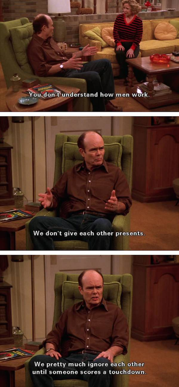 Wise Words From Red Foreman Of That 70s Show (22 pics)