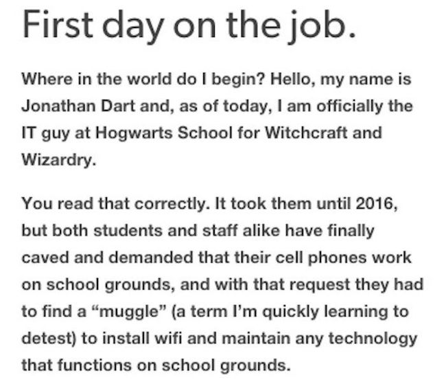 If Hogwarts Had An IT Guy This Would Be His Life (7 pics)