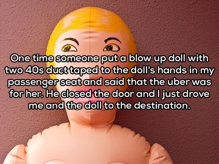 Uber Drivers Share Crazy Stories About The People They've Picked Up (14 pics)