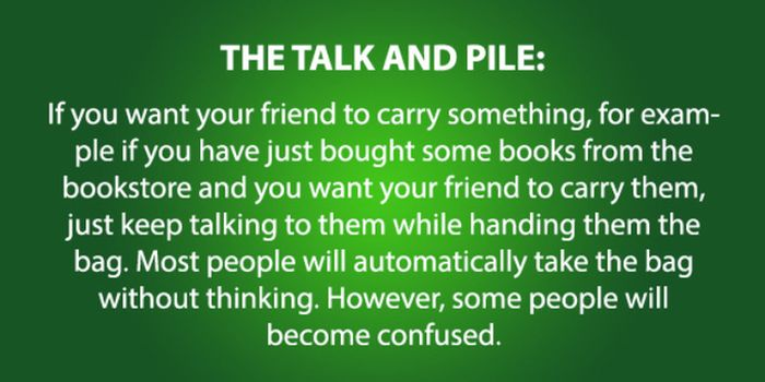 You're Going To Wonder How You Ever Lived Without These Psychology Tricks (13 pics)