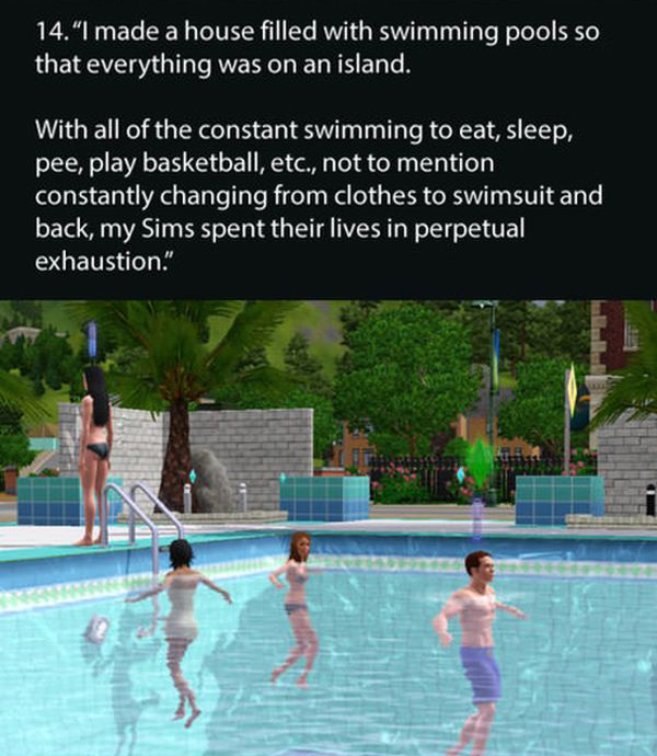 Gamers Reveal The Strangest Things They've Ever Done In The Sims (14 pics)