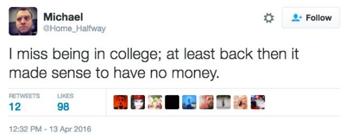 Funny Pictures That Perfectly Sum Up What It's Like To Be Broke In Your Twenties (21 pics)